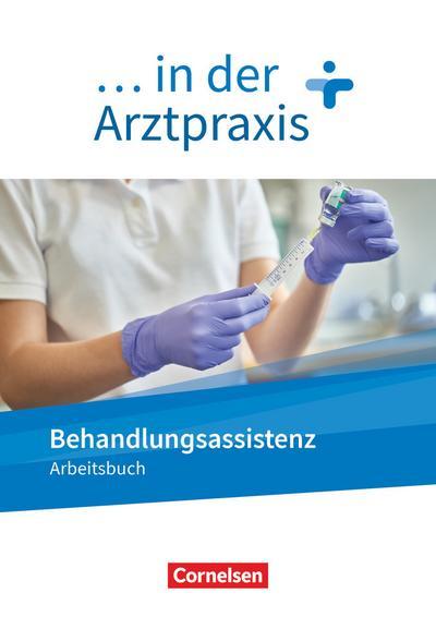 ... in der Arztpraxis. Behandlungsassistenz - Arbeitsbuch