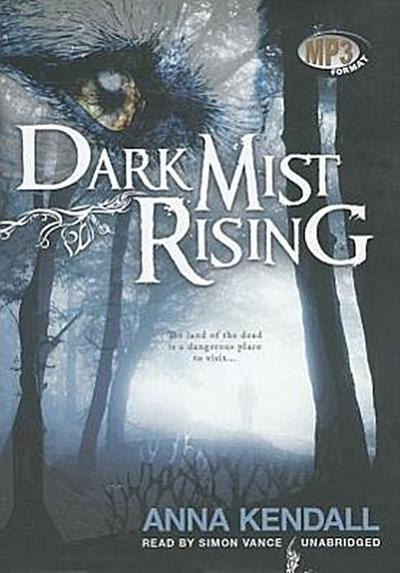 Dark Mist Rising