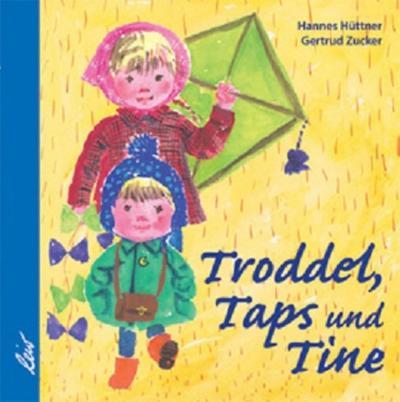 Troddel, Taps und Tine