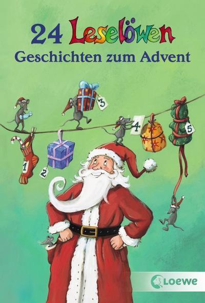 24 Leselöwen-Geschichten zum Advent   ; Leselöwengesch.; mit Spotlack;  -