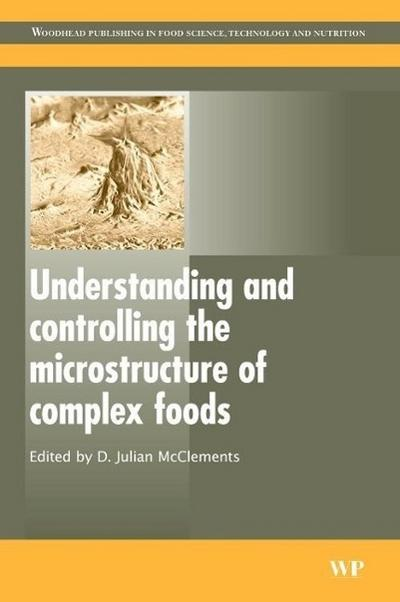 Understanding and Controlling the Microstructure of Complex