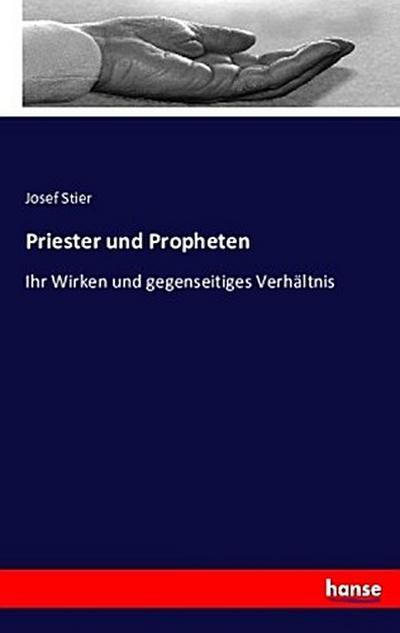 Priester und Propheten