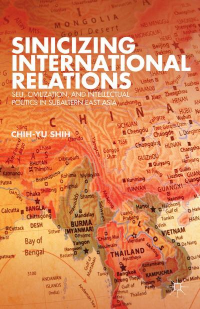 Sinicizing International Relations