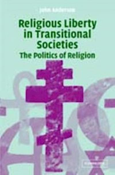 Religious Liberty in Transitional Societies