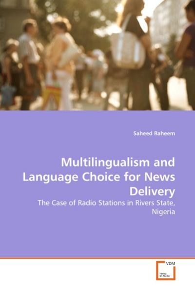 Multilingualism and Language Choice for News Delivery