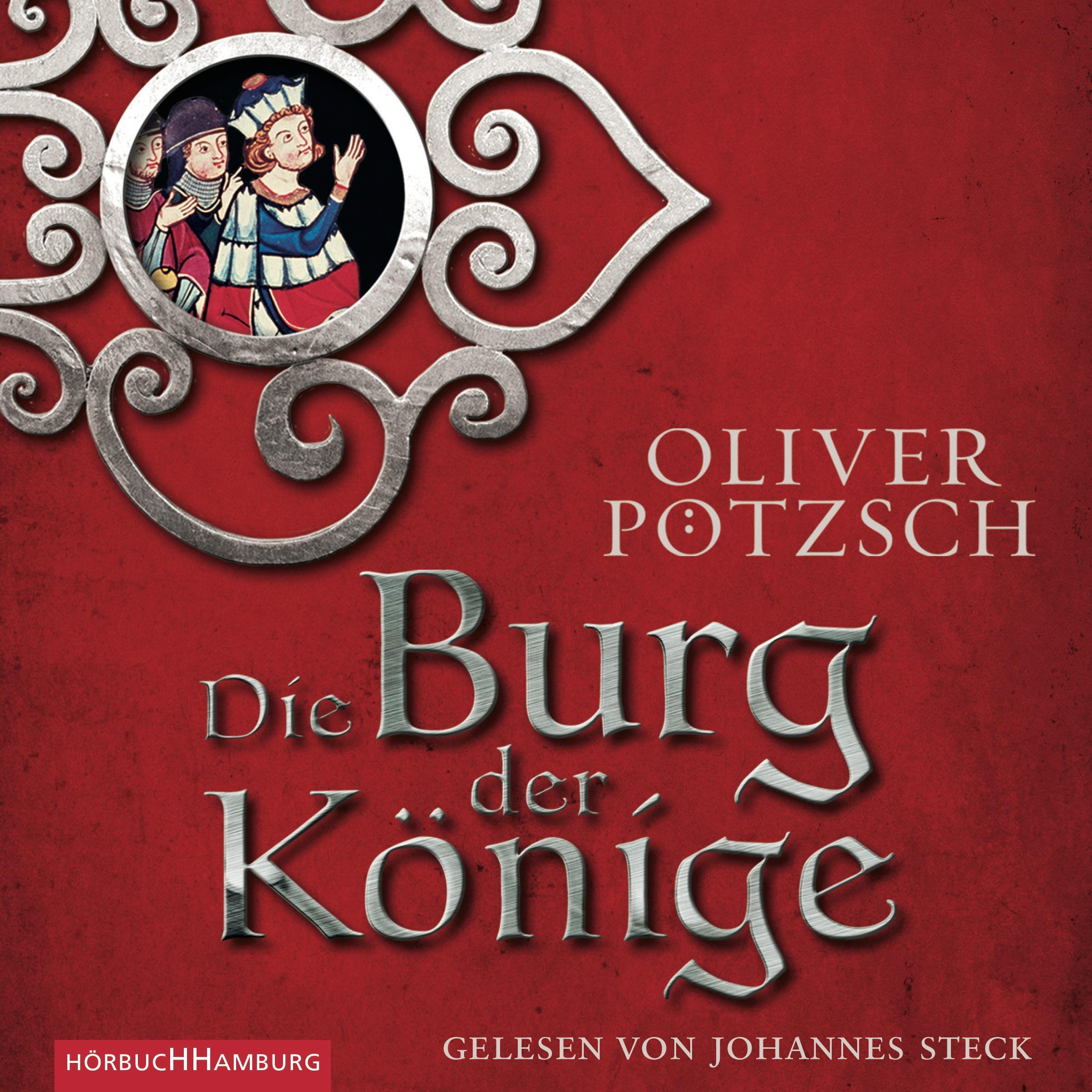 Die Burg der Könige Oliver Pötzsch
