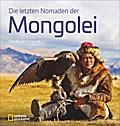 Die letzten Nomaden der Mongolei; Deutsch