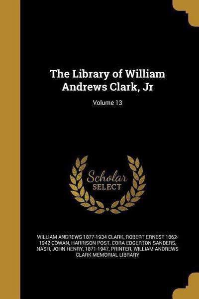 LIB OF WILLIAM ANDREWS CLARK J
