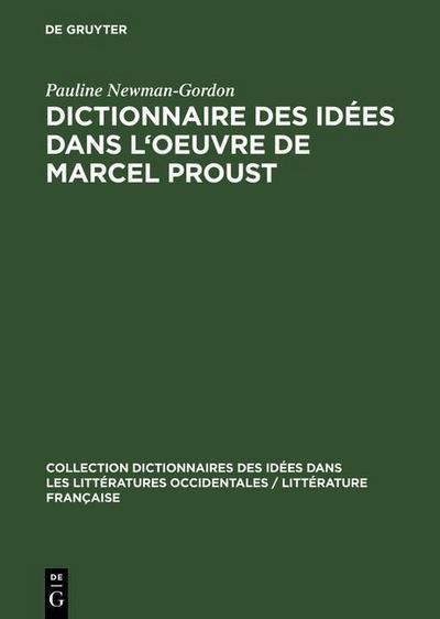 Dictionnaire des idées dans l'oeuvre de Marcel Proust