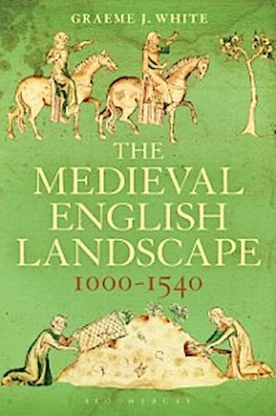 Medieval English Landscape, 1000-1540