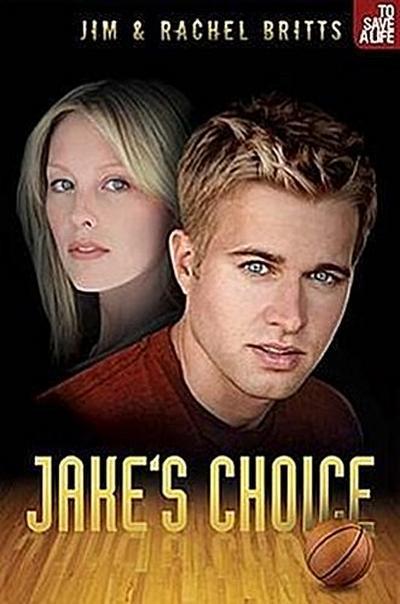 Jake's Choice