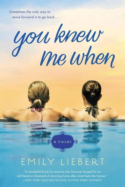 You Knew Me When - NAL - Taschenbuch, Englisch, Emily Liebert, ,