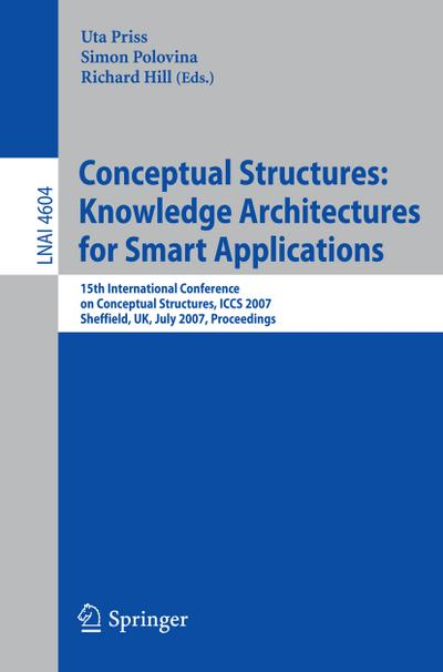 Conceptual Structures: Knowledge Architectures for Smart Applications