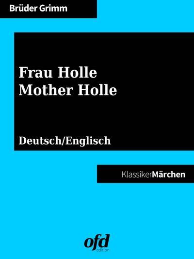 Frau Holle - Mother Holle