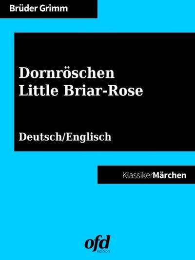 Dornröschen - Little Briar-Rose