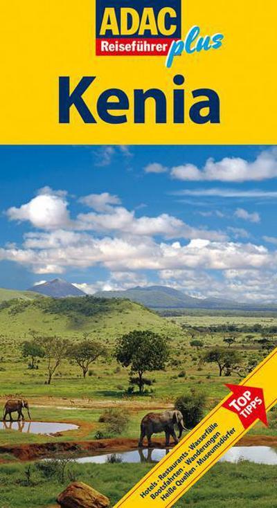ADAC Reiseführer plus Kenia: Mit extra Karte zum Herausnehmen