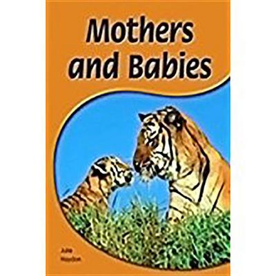 Rigby PM Shared Readers: Leveled Reader 6pk Yellow (Levels 6-8) Mothers and Babies Mothers and Babies