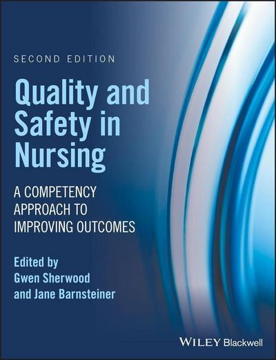 Quality and Safety in Nursing