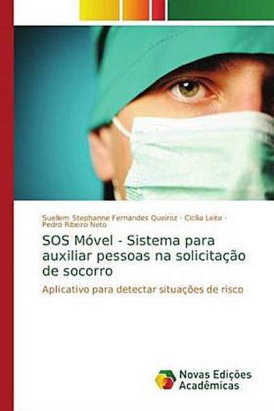 SOS Móvel - Sistema para auxiliar pessoas na solicitação de socorro