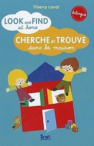 Cherche Et Trouve En Anglais, Dans La Maison (Bilingue)