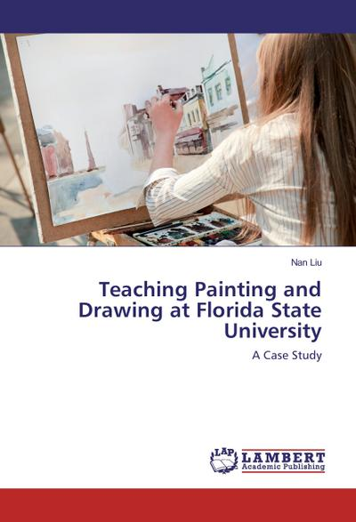 Teaching Painting and Drawing at Florida State University
