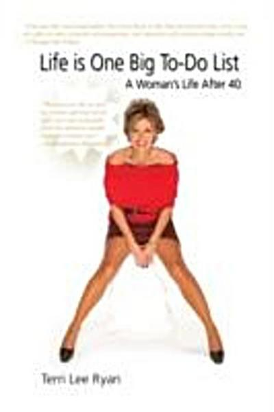 Life is One Big To-Do List~A Woman's Life After 40