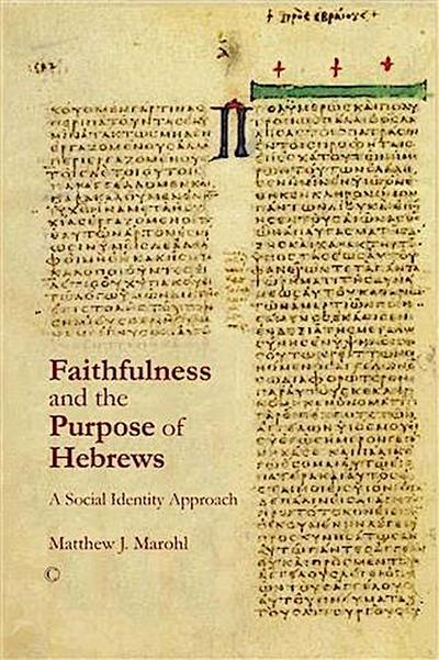 Faithfulness and the Purpose of Hebrews