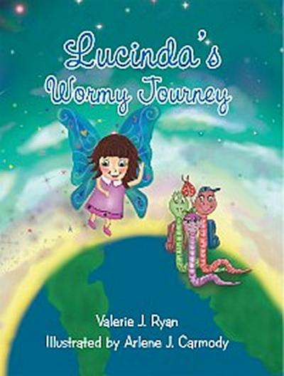 Lucinda'S Wormy Journey