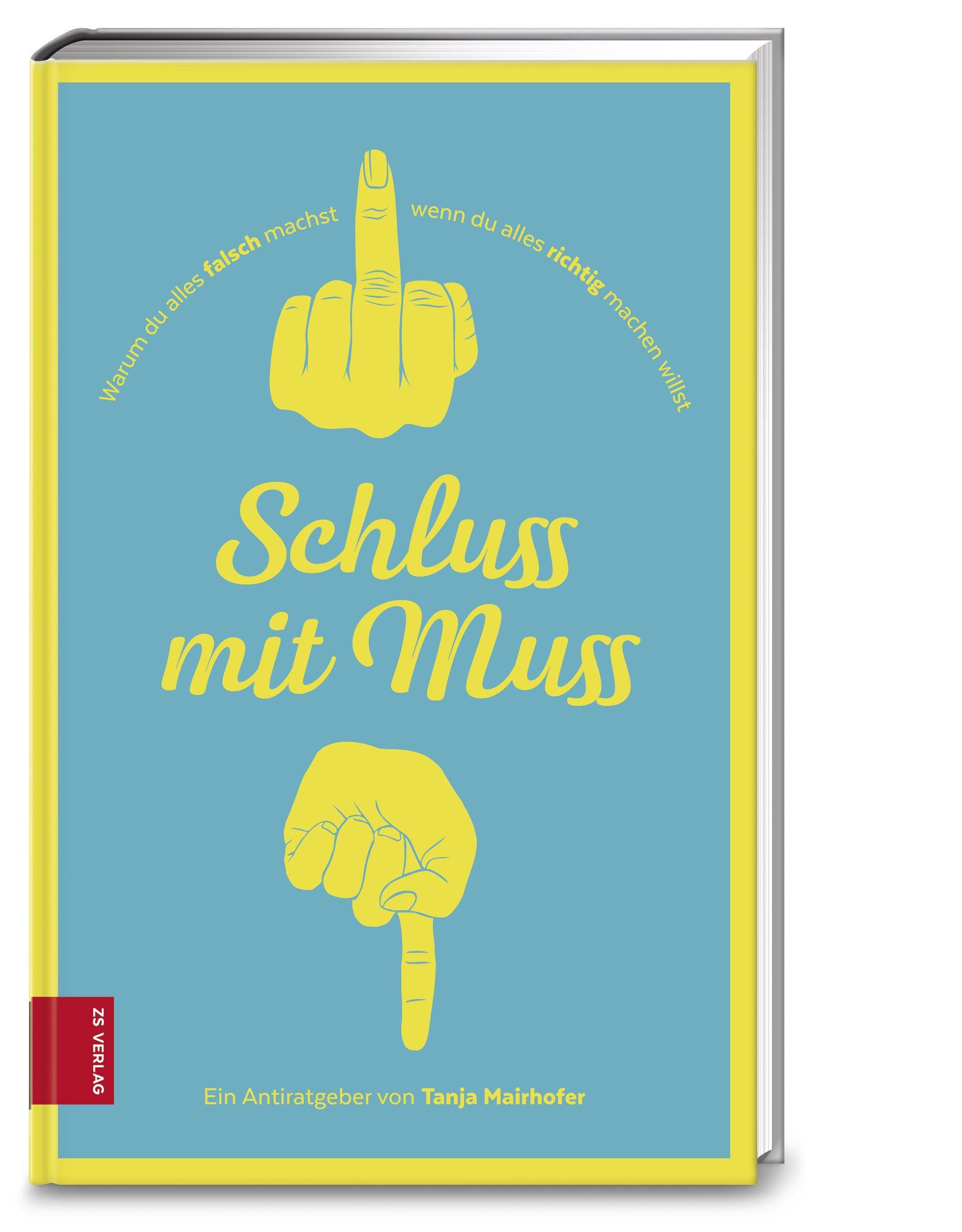 Schluss mit Muss Tanja Mairhofer