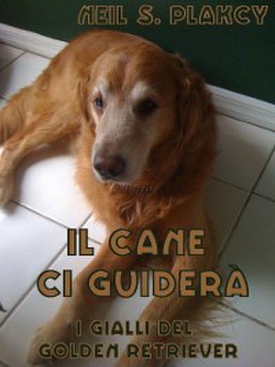 Il Cane Ci Guiderà