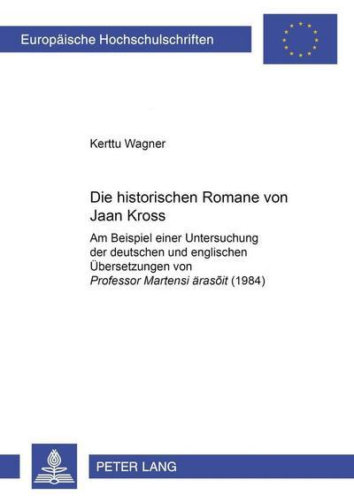 Die historischen Romane von Jaan Kross