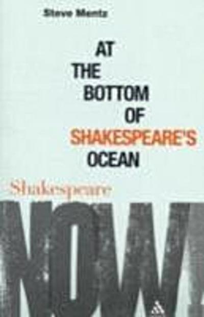 At the Bottom of Shakespeare s Ocean