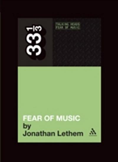 Talking Heads' Fear of Music