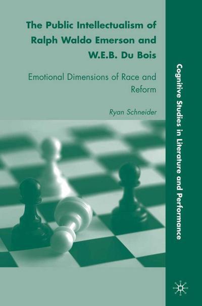 The Public Intellectualism of Ralph Waldo Emerson and W.E.B. Du Bois