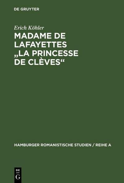 """Madame de Lafayettes """"La Princesse de Clèves"""""""