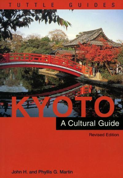 Kyoto a Cultural Guide