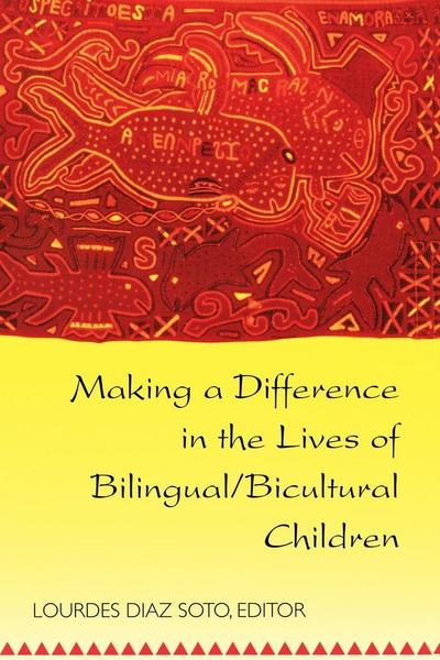 Making a Difference in the Lives of Bilingual/Bicultural Children