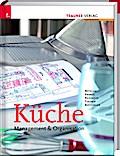 Küche: Management & Organisation