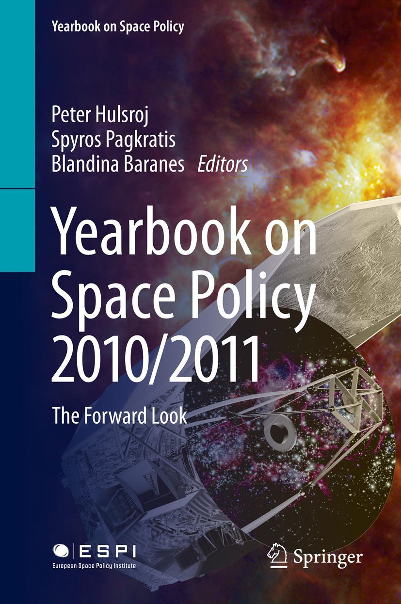 Yearbook on Space Policy 2010/2011 Peter Hulsroj