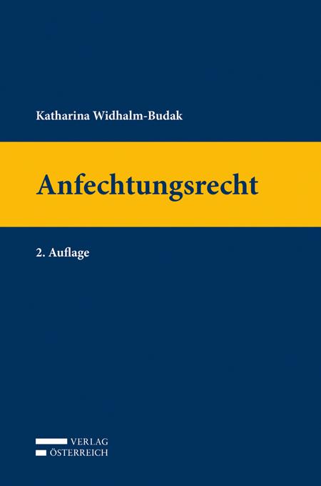 Anfechtungsrecht - Katharina Widhalm-Budak -  9783704664518
