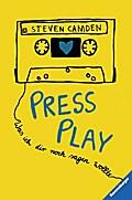 Press Play. Was ich dir noch sagen wollte; HC - Jugendliteratur ab 12 Jahre; Übers. v. Ernst, Alexandra ; Deutsch