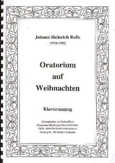 Oratorium auf Weihnachten :für Soli, Chor und Orchester
