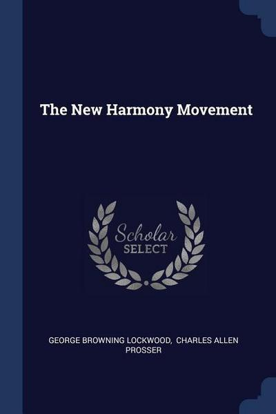 The New Harmony Movement