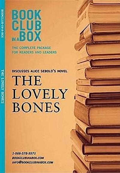Bookclub-In-A-Box Discusses the Lovely Bones: A Novel by Alice Sebold [With Bookmark and Booklet]