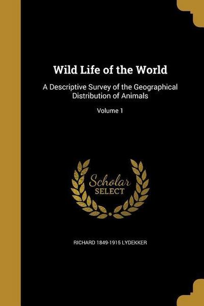 WILD LIFE OF THE WORLD