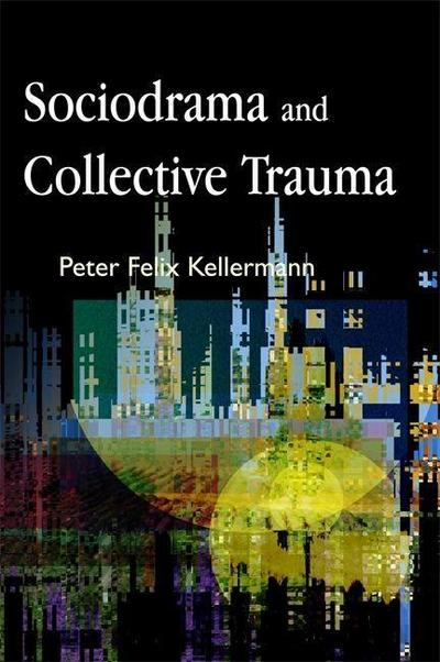 Sociodrama and Collective Trauma