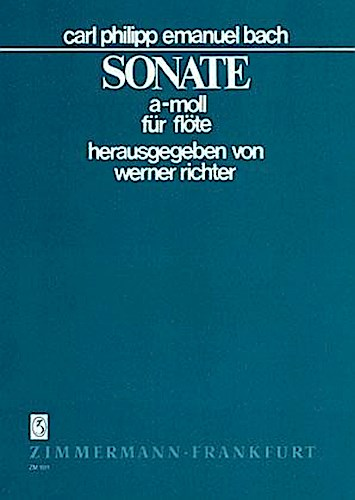 Sonate a-Moll: Wq 132. Flöte. Carl Philipp Emanuel Bach