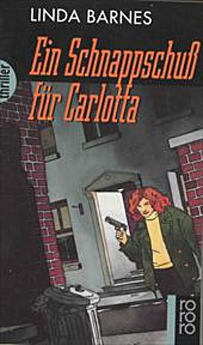 Ein Schnappschuß für Carlotta