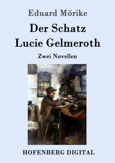 Der Schatz / Lucie Gelmeroth