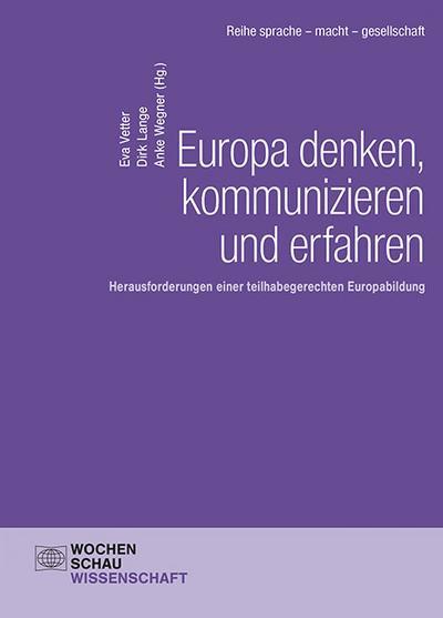 Europa denken, kommunizieren und erfahren